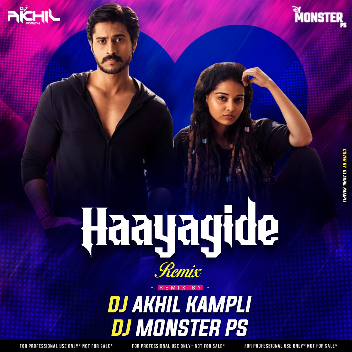 Haayagide Remix Dj Monster PS Dj Akhil Kampli