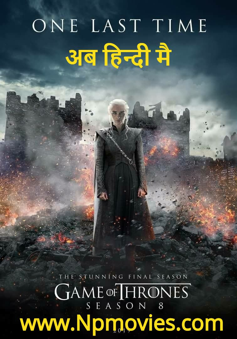 Game of Thrones S08 Complete Hindi Dubbed 720p 480p HDRip [Ep 01 Added]