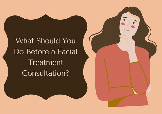 What-Should-You-Do-Before-a-Facial-Treatment-Consultation