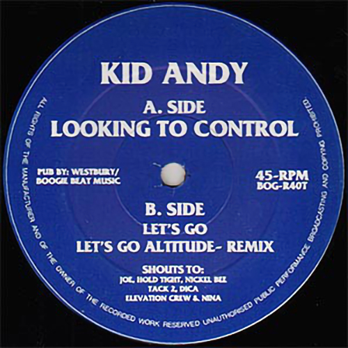 Kid Andy - Looking To Control / Let's Go