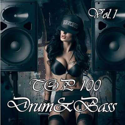 Top 100 Drum & Bass Vol.1 (2019) mp3 320 kbps