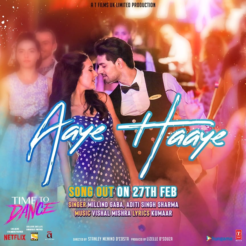 Aaye Haaye Video Song – Time to Dance (2021) Ft. Millind Gaba & Aditi Singh HD