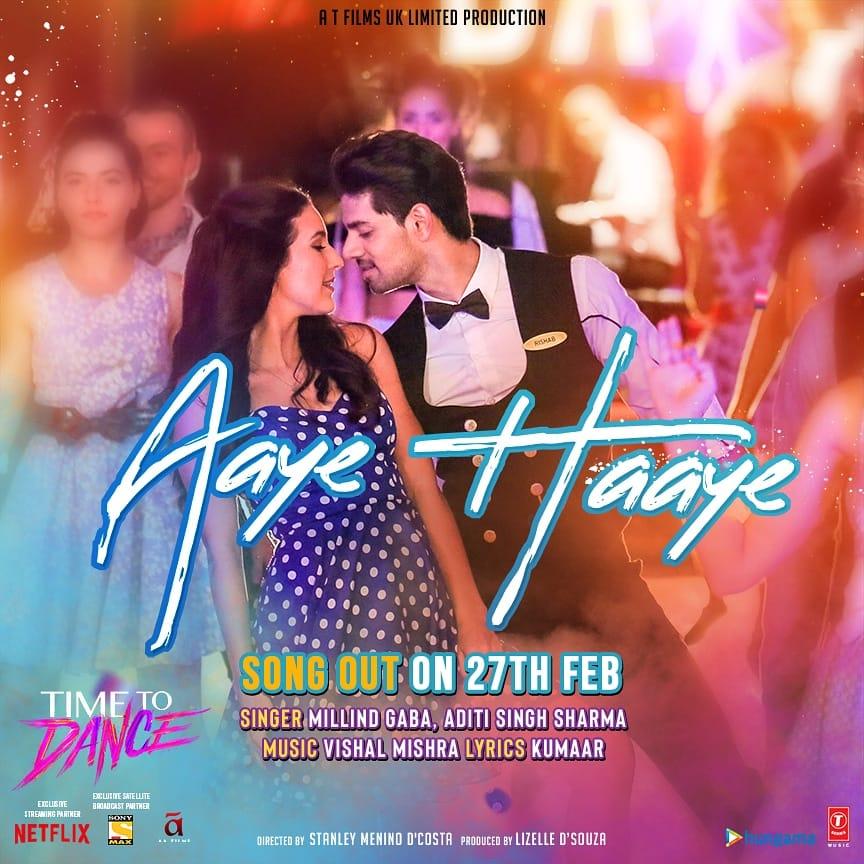 Aaye Haaye Video Song – Time to Dance (2021) Ft. Millind Gaba & Aditi Singh HD