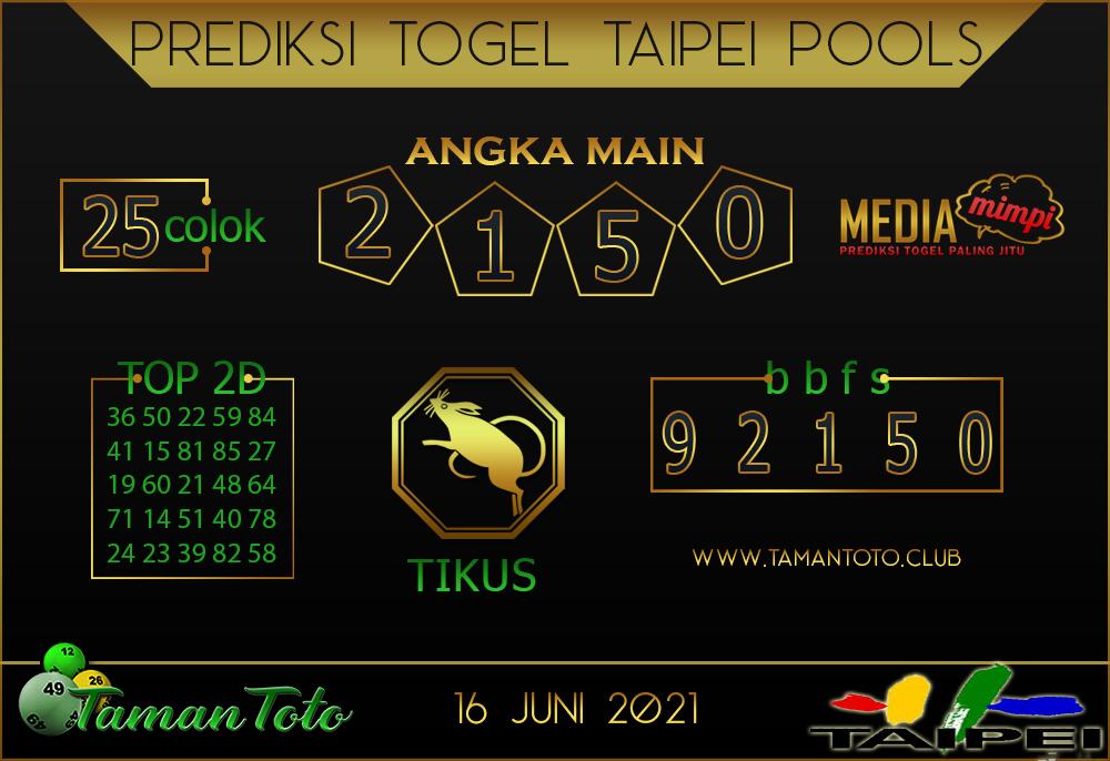 Prediksi Togel TAIPEI TAMAN TOTO 16 JUNI 2021
