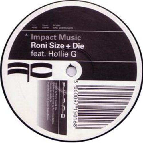 Roni Size + Die - Impact Music / Flip Da Script 2005