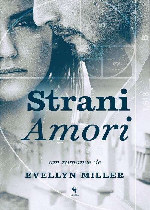 Resenha #339 Strani Amori – Evellyn Miller #PitangusEditorial
