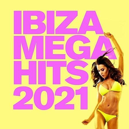 IBIZA MEGA HITS 2021 (2021) MP3