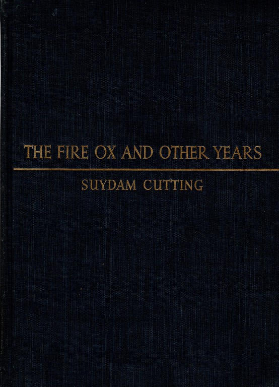 The Fire Ox and Other Years., Suydam Cutting