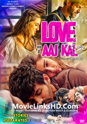 Love Aaj Kal (2020) Hindi Movie 720p HDRip 1.2GB ESubs Download