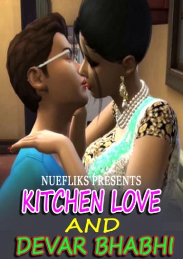 Kitchen Love And Devar Bhabhi (2021) Hindi Nuefliks Originals Short Film 720p Watch Online