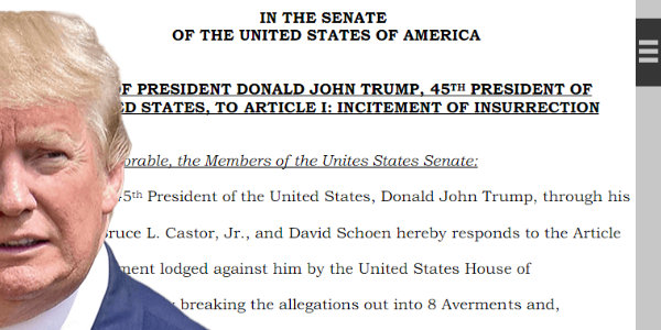 President Trump's lawyers file response to the House impeachment charge – leave enough room for Trump to argue election fraud…