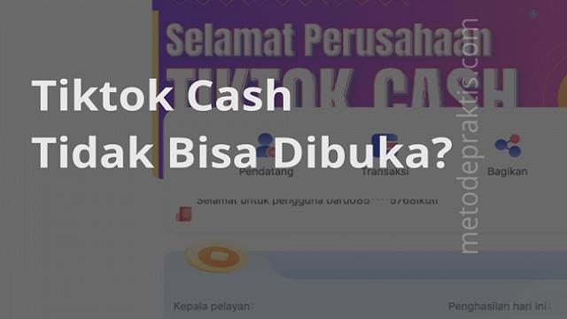 TikTok Cash Error, Penyebab Dan Cara Mengatasi