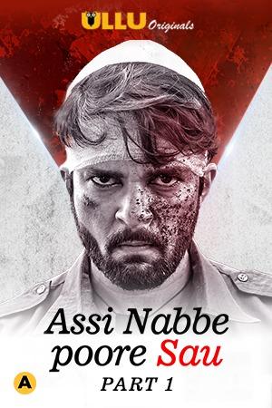 Assi Nabbe Poore Sau   2021   S01   Hindi   1080p   720p   WEB-DL