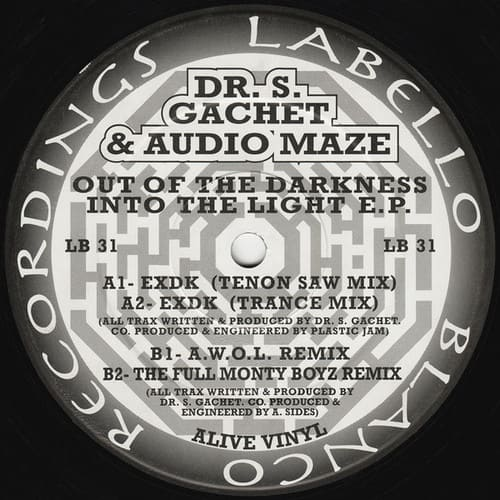 Dr. S. Gachet & Audio Maze - Out Of The Darkness Into The Light E.P.