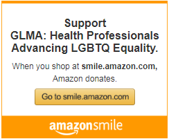 Support GLMA: Health Professionals Advancing LGBTQ Equality. When you shop at smile.amazon.com, Amazon donates.