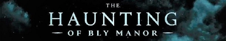 The Haunting of Bly Manor [Stagione Completa]