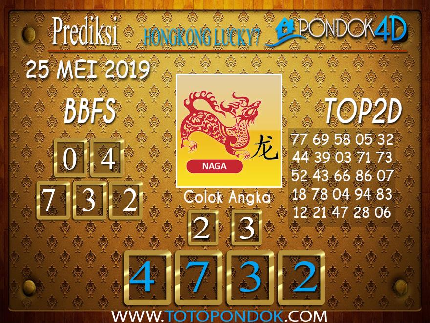 Prediksi Togel HONGKONG LUCKY 7 PONDOK4D 25 MEI 2019