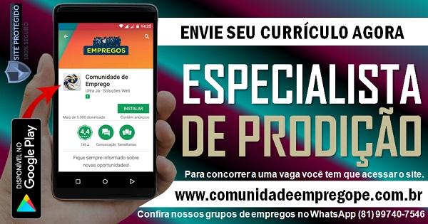 ESPECIALISTA DE PRODUÇÃO, 02 VAGAS PARA EMPRESA DE EMBALAGENS