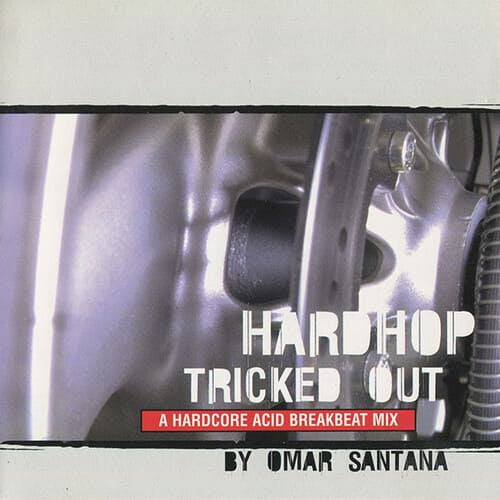 Download Omar Santana - Hardhop Tricked Out mp3