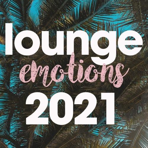 VA - Lounge Emotions 2021 (2021)