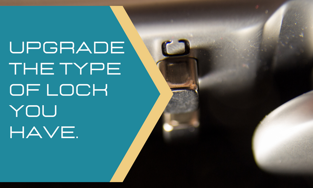 Upgrade-the-type-of-lock-you-have