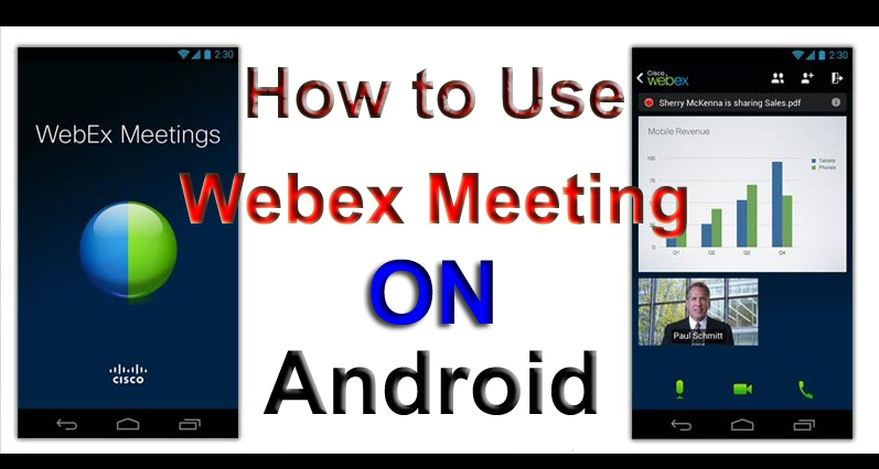 How-to-Use-Webex-Meeting-on-Android