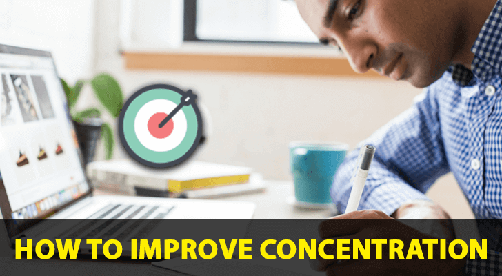 TOP 6 BEST METHODS TO IMPROVE CONCENTRATION AT WORK