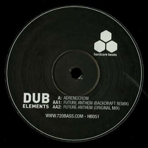 Download Dub Elements - Adrenocrom / Future Anthem mp3