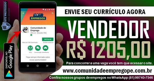 VENDEDOR COM SALÁRIO R$ 1205,00 PARA EMPRESA ATACADISTA E VAREJISTA NO RECIFE