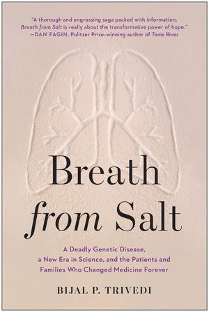 Дыхание из соли: смертельное генетическое заболевание, новая эра в науке, семьи и пациенты, изменившие медицину. Какие книги читает Билл Гейтс