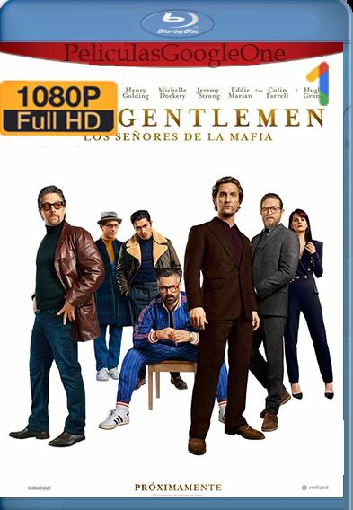 The Gentlemen. Los señores de la mafia (2019) HD [1080p] Latino [GoogleDrive] | Omar |
