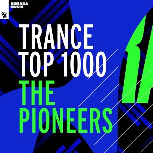 VA - Trance Top 1000 - The Pioneers (2021)