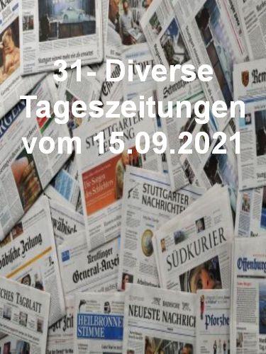 31- Diverse Tageszeitungen vom 15  September 2021