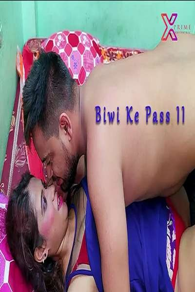 18+ Biwi Ke Pass Uncut (2021) S01E2 Hindi Web Series 720p HDRip 150MB Download