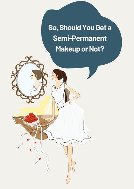 So-Should-You-Get-a-Semi-Permanent-Makeup-or-Not