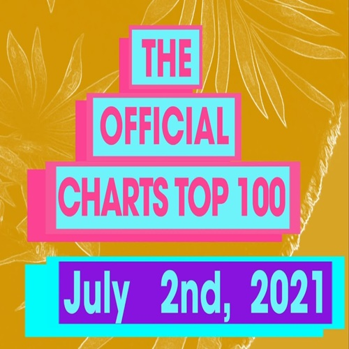 The Official UK Top 100 Singles Chart (02-July-2021)