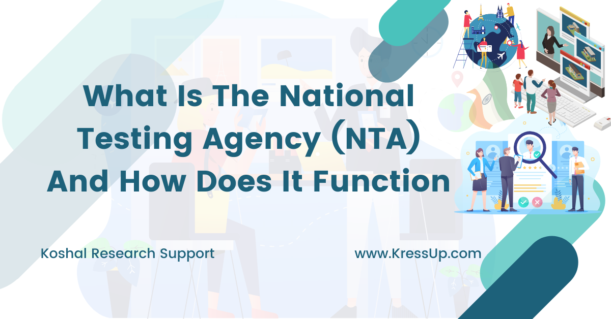 National Testing Agency (NTA) And How Does It Function