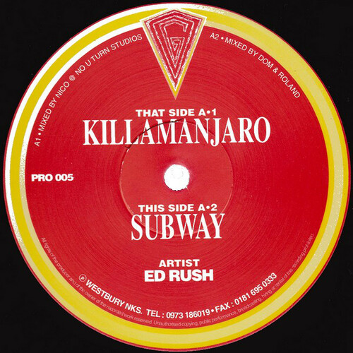 Ed Rush - Killamanjaro / Subway