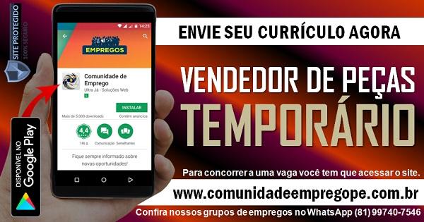 VENDEDOR DE PEÇAS TEMPORÁRIO PARA EMPRESA DO SEGMENTO AUTOMOTIVO