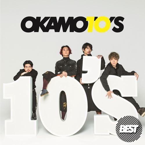 [Album] OKAMOTO'S – 10s Best