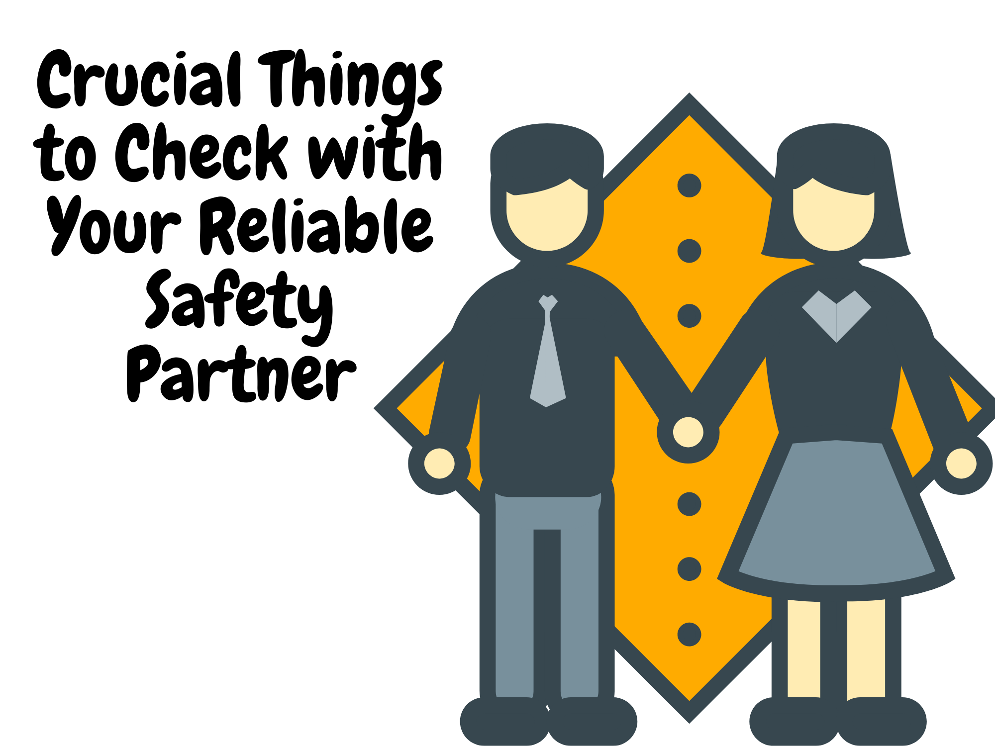 Crucial-Things-to-Check-with-Your-Reliable-Safety-Partner