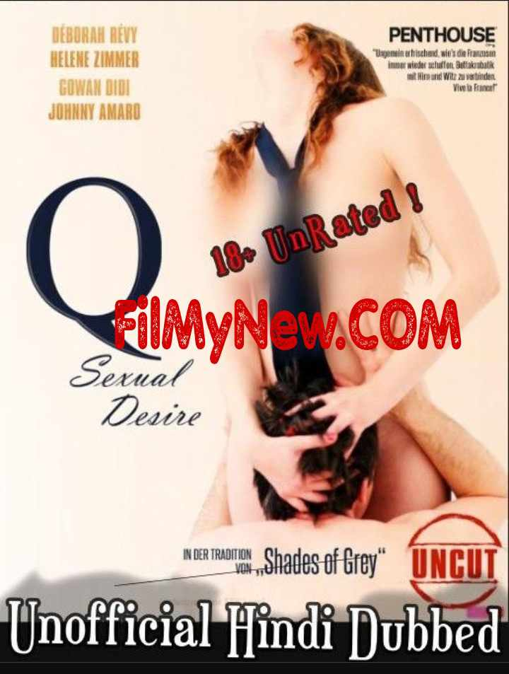 [18+] Q Desire (2011) UNRATED Hindi Dubbed (Unofficial) BluRay Download