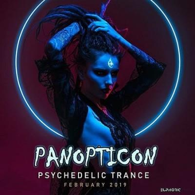 Panopticon: Psychedelic Trance (2019) MP3 320 kbps