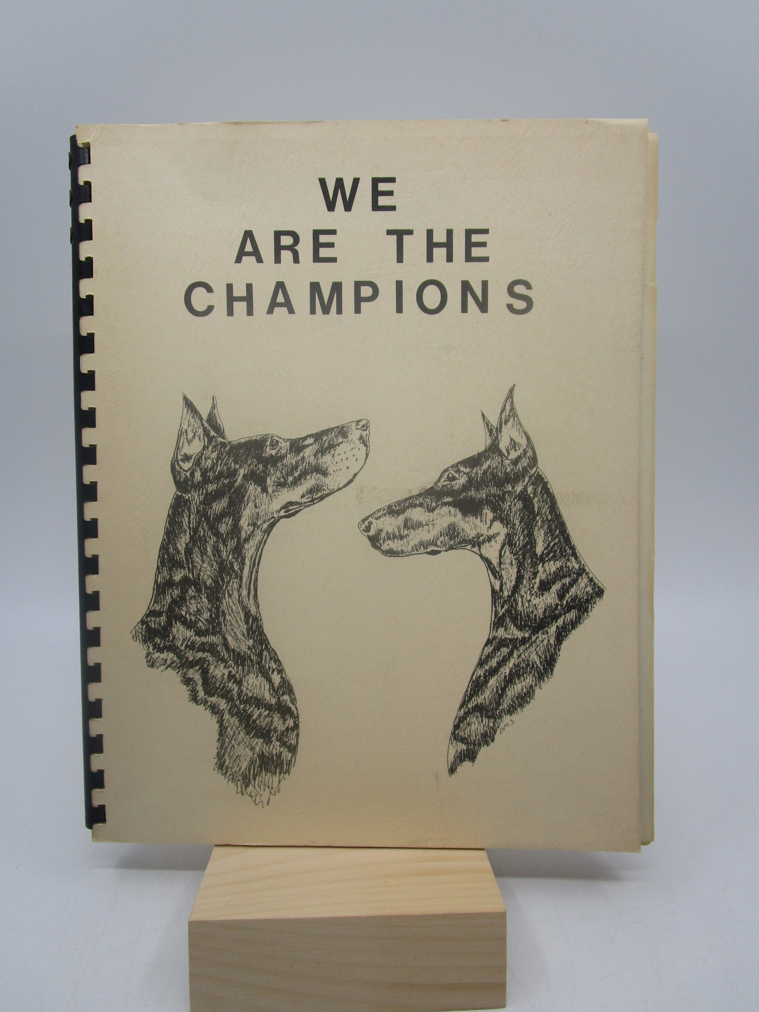 Image for We are the Champions; A listing of Champions compiled from the Champions of record section of the American Kennel Club Gazette, January 1977 through Decemeber 1978 (Doberman)