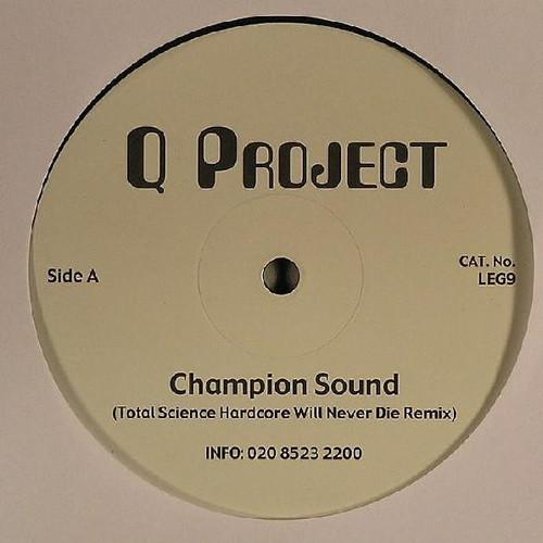 Q Project - Champion Sound (Remixes) 2004