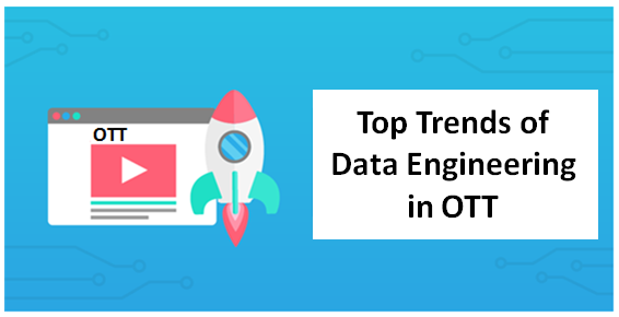 OTT Data engineering