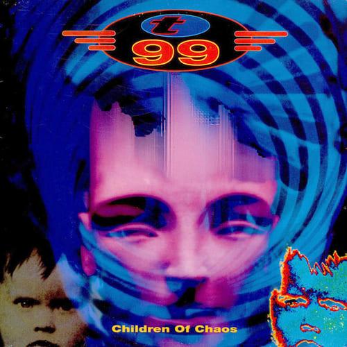 T99 - Children Of Chaos