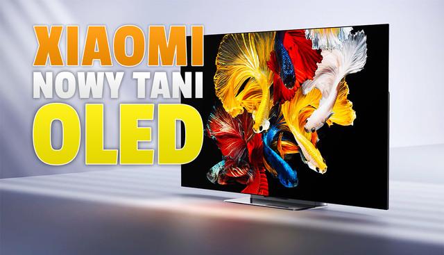 xiaomi-nowy-tani-telewizor-OLED-2021-ok-adka