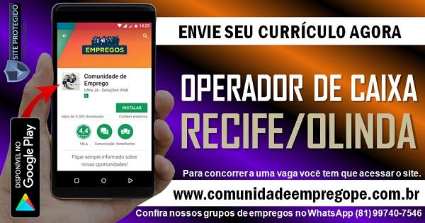 OPERADOR DE CAIXA PARA EMPRESA DO SEGMENTO FARMACÊUTICO EM RECIFE E OLINDA