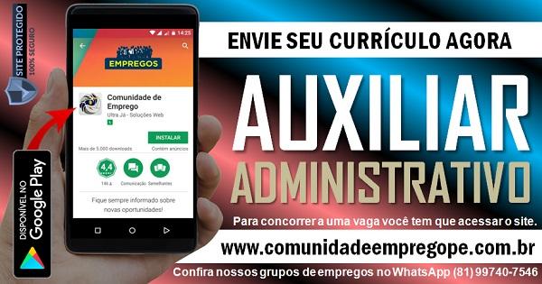 AUXILIAR ADMINISTRATIVO COM SALÁRIO DE R$ 1500,00 PARA EMPRESA NO RECIFE